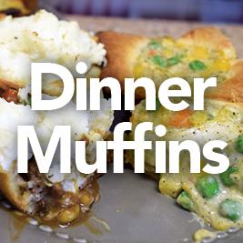 Dinner Muffins Shepards Pie & Chicken Pot Pie